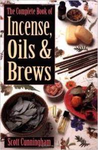 The complete book of Incenses, Oils, & Brews