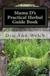 Mama D's Practical Herbal Guide Book