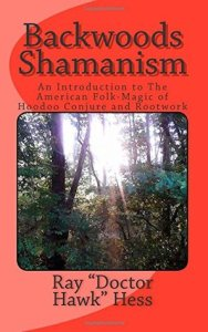 Backwoods Shamanism