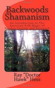 Backwoods Shamanism